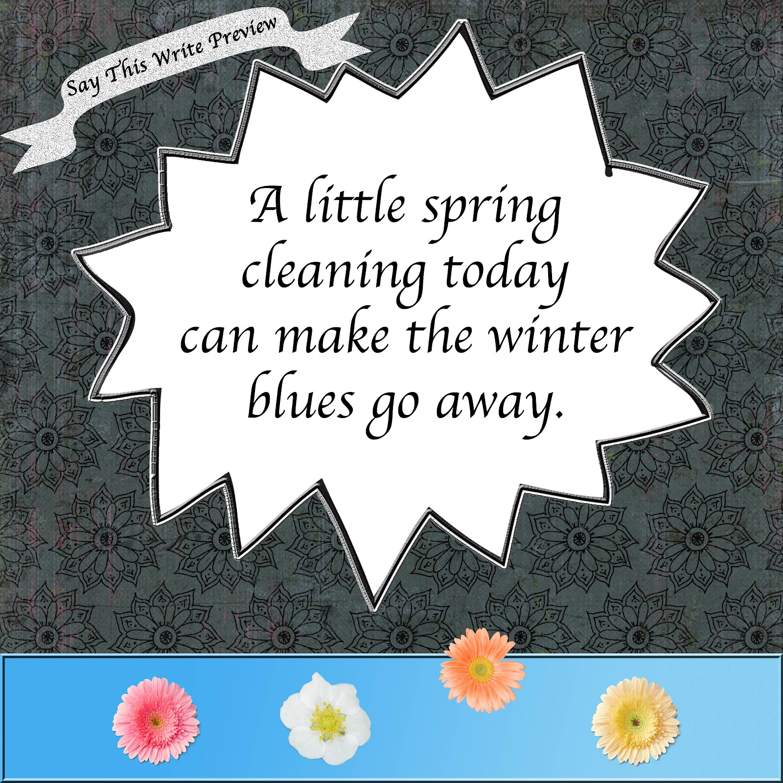 Spring Cleaning Quotes Quotesgram