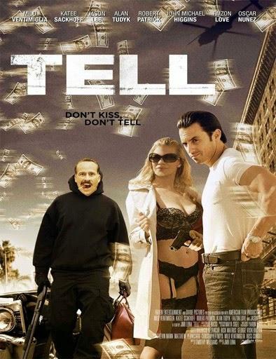 Tell [2014] [DvDRip] [Latino]