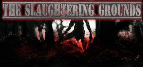 The Slaughtering Grounds PC Full