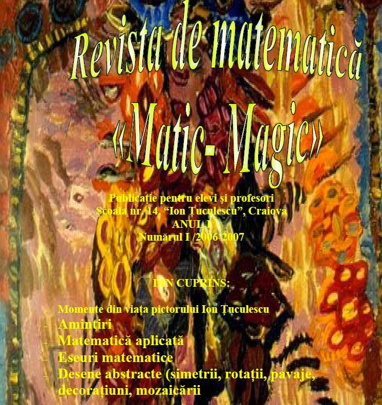 "Revista de Matematică ""Matic - Magic"""