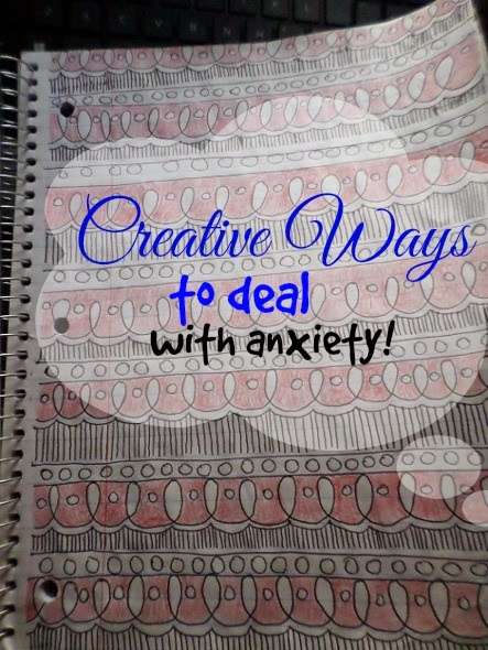 Guest Post: Creative ways to Deal With Anxiety