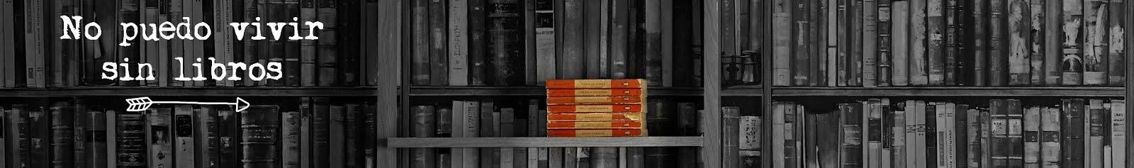 No puedo vivir sin libros