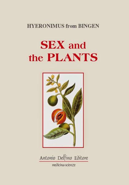 Sex and the piante ricettario di un donnaiolo (da un codice medievale tedesca, 1275)