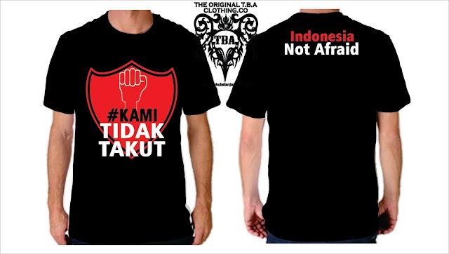 kaos kami tidak takut,kaos distro,kaos united indonesia
