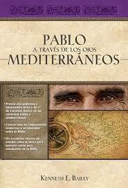Pablo a través de los ojos mediterráneos – Kenneth E. Bailey.