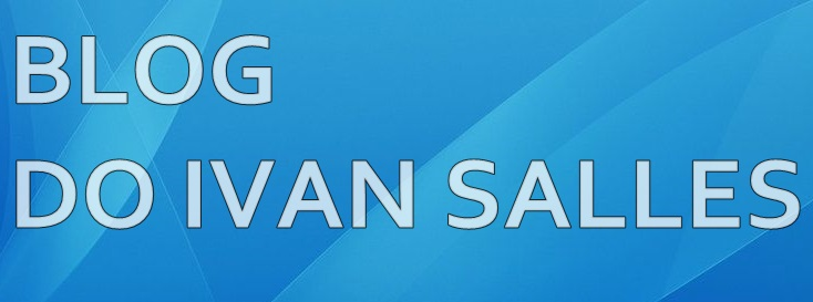 Blog do Ivan Salles