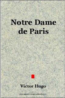 Notre Dame de Paris Victor Hugo