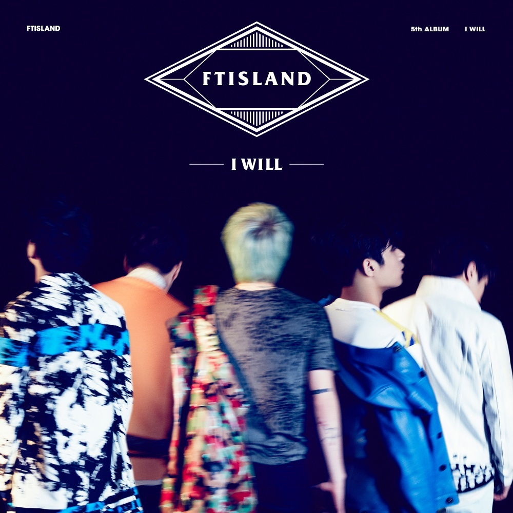 [Album] I Will - FT Island [5th Album] (mp3)