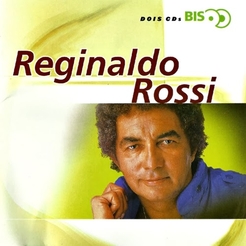 Reginaldo Rossi - S�rie Bis