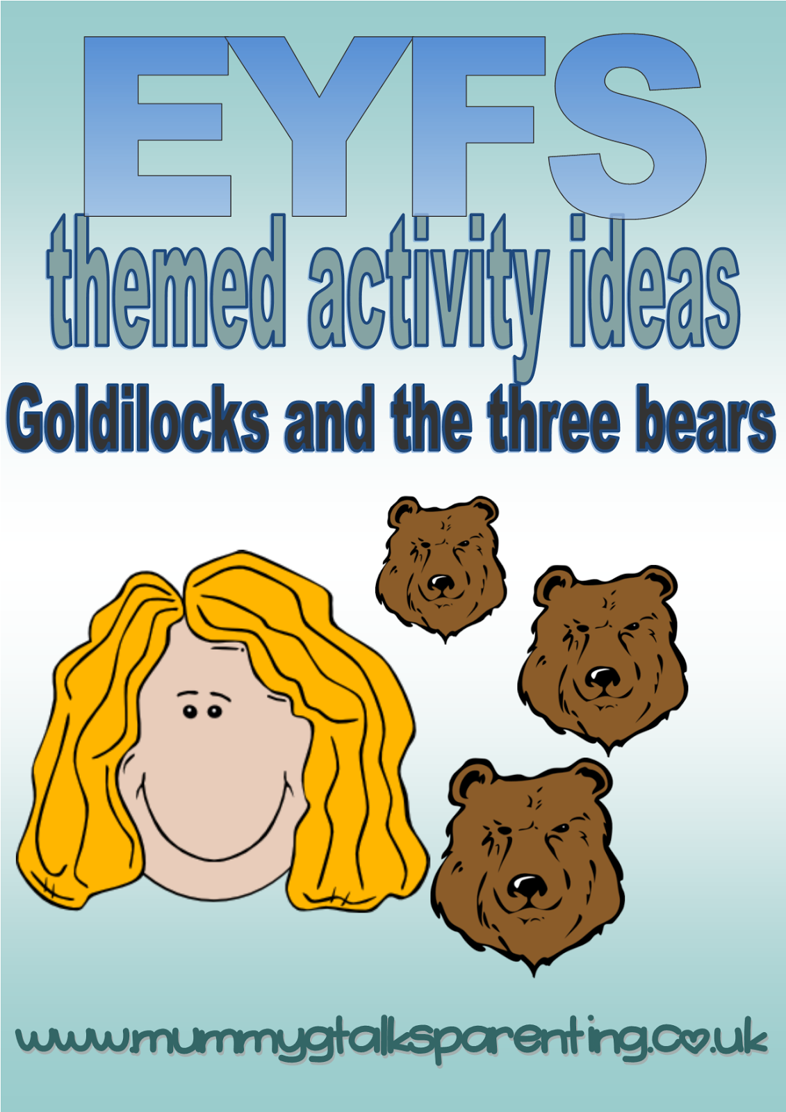 EYFS Themed Activity Ideas Goldilocks And The Three Bears Mummy G