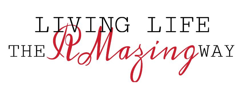LIVING LIFE THE RMAZING WAY