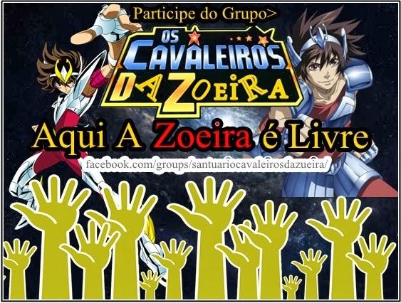 Os Cavaleiros da Zoeira.