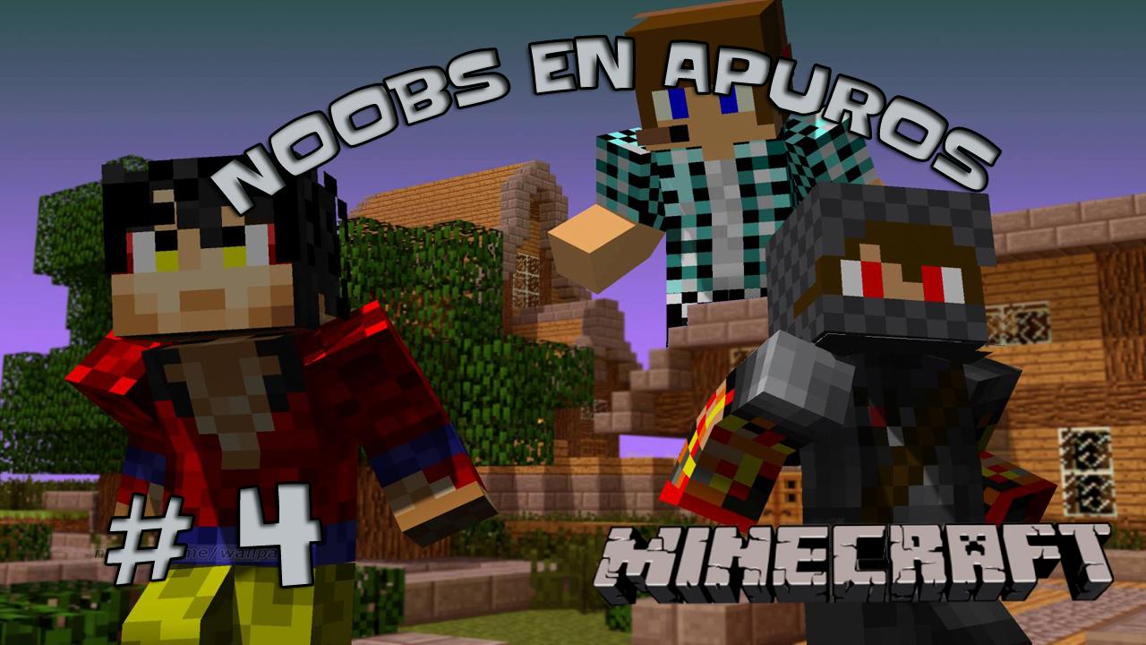Noobs en Apuros Ep 4 - La Bienvenida!