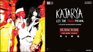 KAJARYA – Official Trailer