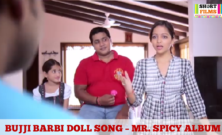 BUJJI BARBIE DOLL LA TELUGU SONG MR SPICY BALOO