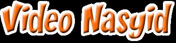 Video Nasyid