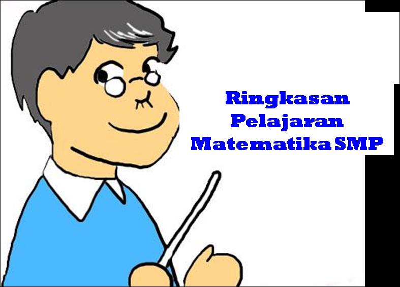 ECHO 17 : Ringkasan Pelajaran Matematika SMP