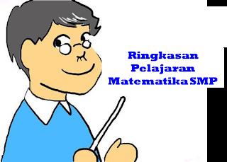 Ringkasan Pelajaran Matematika SMP