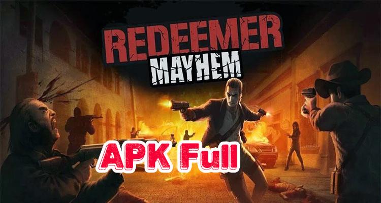 Redeemer: Mayhem APK Full