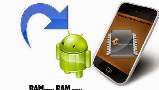 Cara Paling Benar Menambah RAM Di Ponsel Android