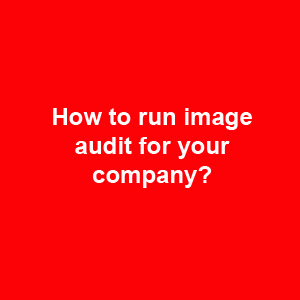 how to run image audit for your company