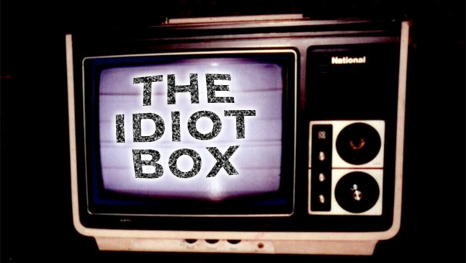 tv not an idiot box A television set, as in there they sit in front of the idiot box, hour after hour   assembly polls 2011 / jayalalithaa lifts hopes of not only corruption crusaders  but.