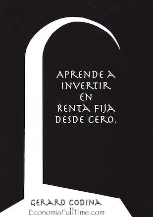 Aprende-a-Invertir-en-Renta-Fija-desde-Cero-by-Gerard-Codina