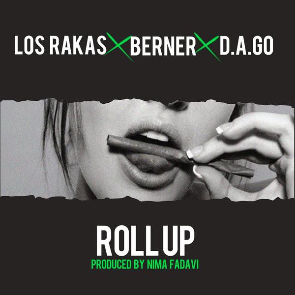 Nima Fadavi, Berner, Los Rakas & Dago - Roll Up - Single Cover