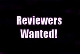 Reviewers Wanted!!
