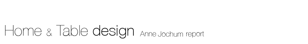 Home-Table design Anne Jochum report