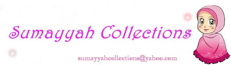 ~ Sumayyah Collections ~