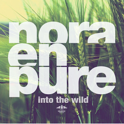 Nora En Pure - Into the Wild