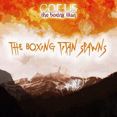Coeus the Boxing Titan - The Boxing Titan Spawns cover