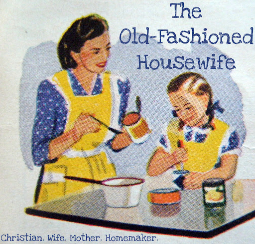 The Old Fashioned Housewife