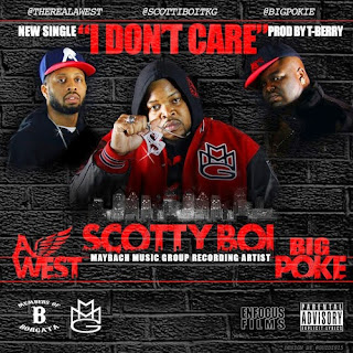 "A-West x Scotty Boi x Big Poke ""I Dont Care"""