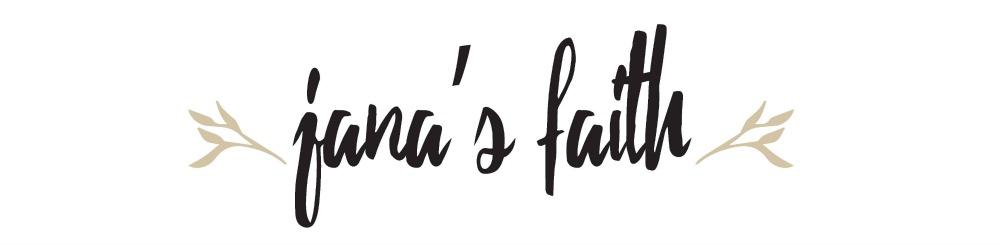 Jana's Faith
