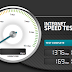 Speed Test....Test and Check Your Internet Speed