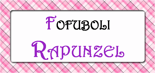 Fofuboli Rapunzel