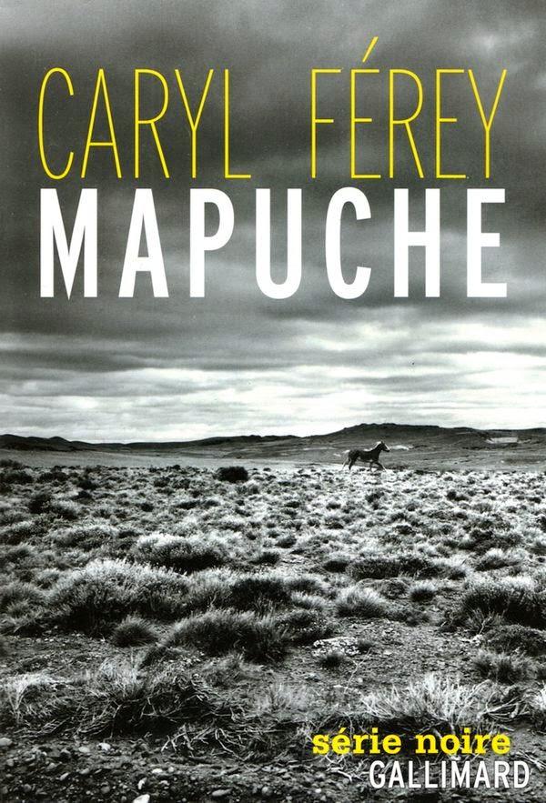 Mapuche, de Caryl Férey