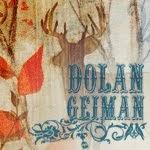 * Dolan Geiman