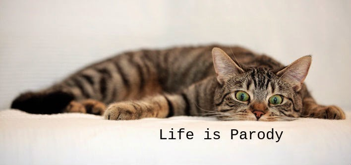 Life is Parody