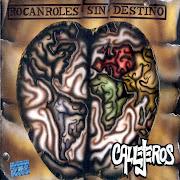 Rocanroles sin Destino-Callejeros♥ callejeros rocanroles sin destino front