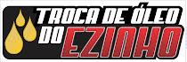 TROCA DE OLEO DO EZINHO