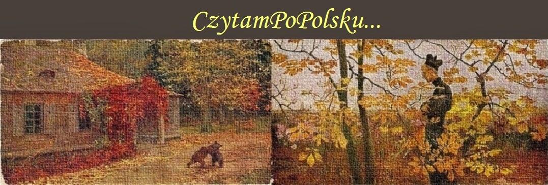 CzytamPoPolsku . . .