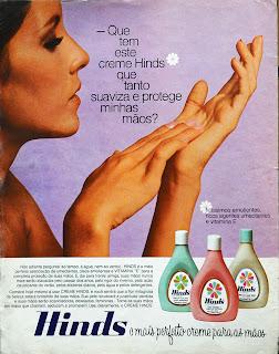 propaganda creme para mãos Hinds - 1976. Reclame 1976.  década de 70. os anos 70; propaganda na década de 70; Brazil in the 70s, história anos 70; Oswaldo Hernandez;