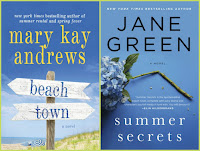 Beach Town by Mary Kay Andrews; Summer Secrets by Jane Green