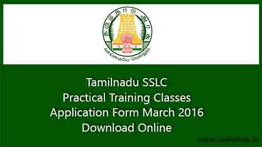 SSLC Practical Training Classes Application Form 2016 Tamilnadu Science Practical Subject
