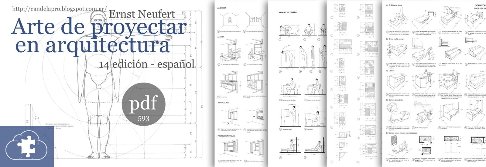 Candela pro neufert arte de proyectar en arquitectura for Medidas en arquitectura pdf