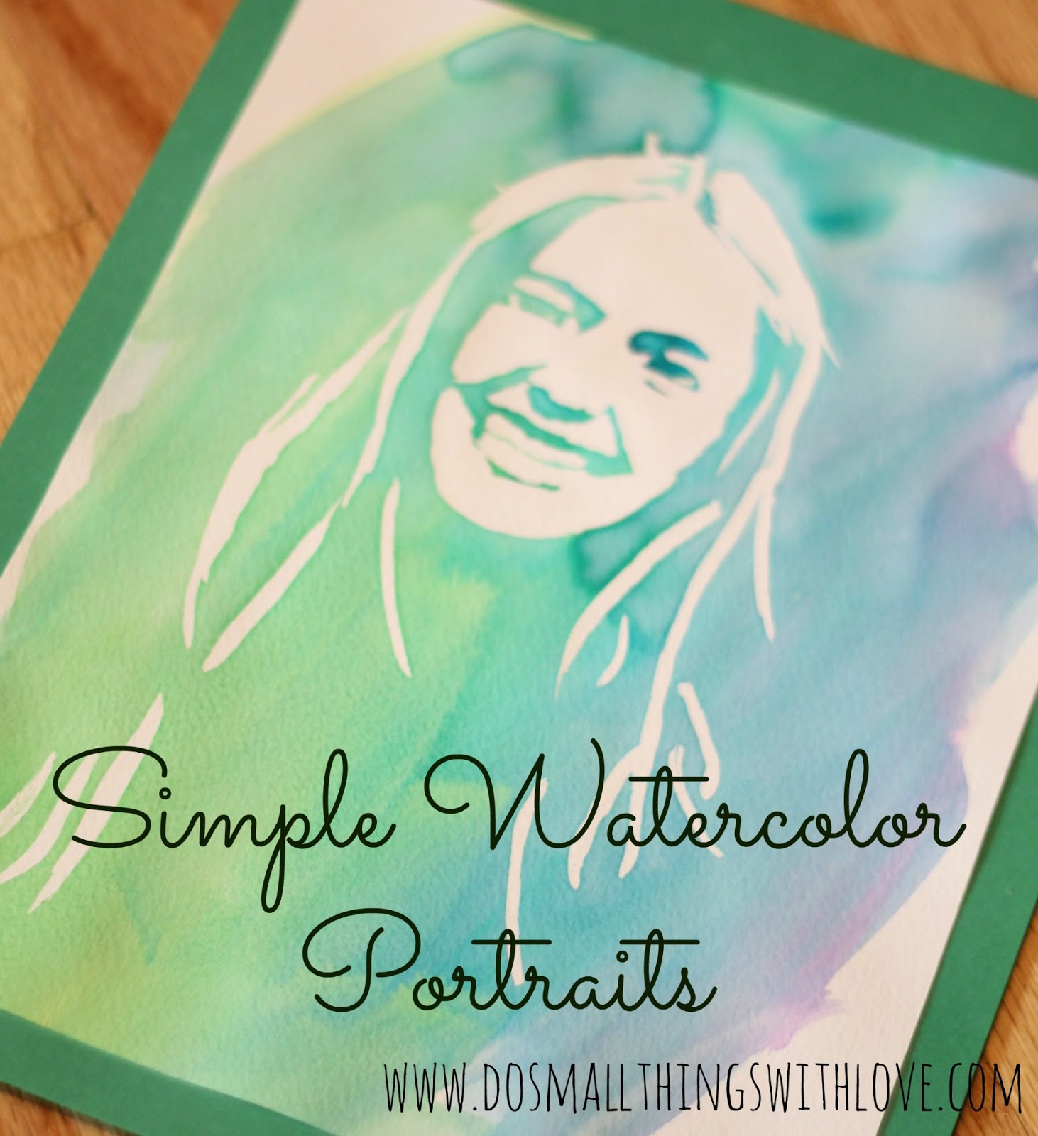 Easy watercolor portrait do small things with great love for Easy watercolour projects