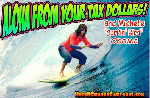 obama, obama jokes, humor, cartoon, hope n' change, hope and change, stilton jarlsberg, conservative, tea party, hawaii, michelle, vacation, marijuana, golf, tax money, surfing